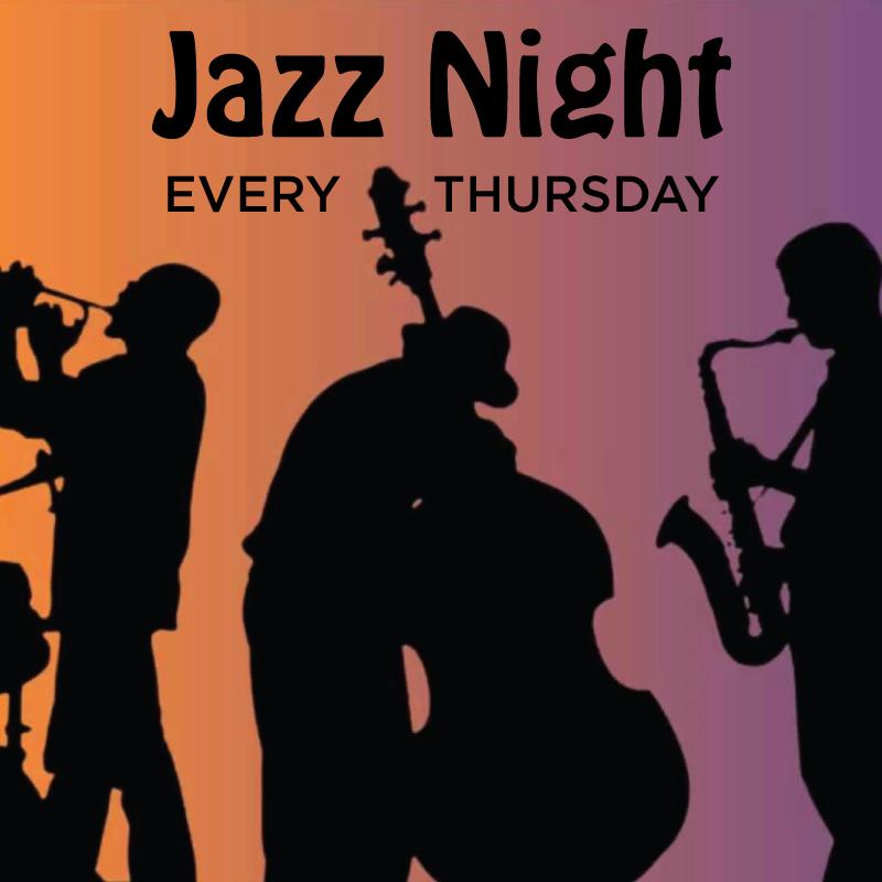 Jazz Night / Every Thursday / 6 - 9 pm