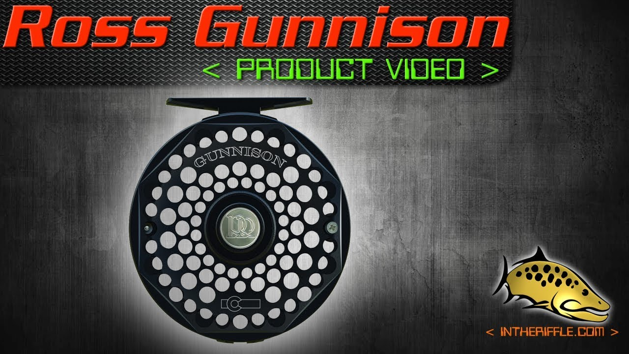 Ross Reels - Gunnison Project