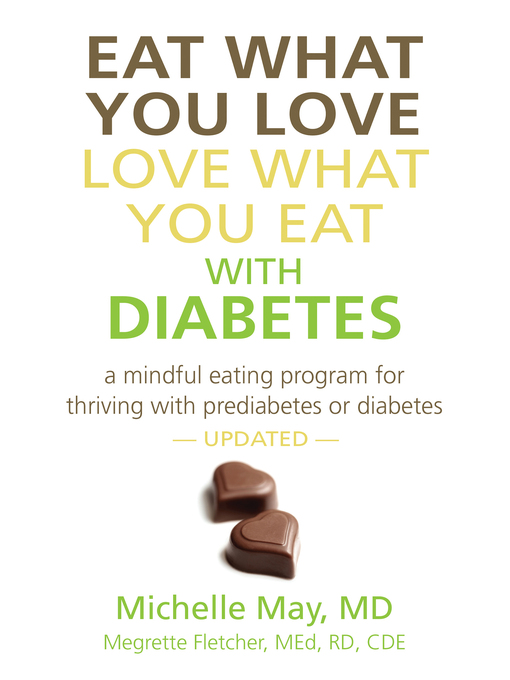 Image description: book cover for Eat What You Love, Love What You Eat with Diabetes (white cover with book title and two chocolates)
