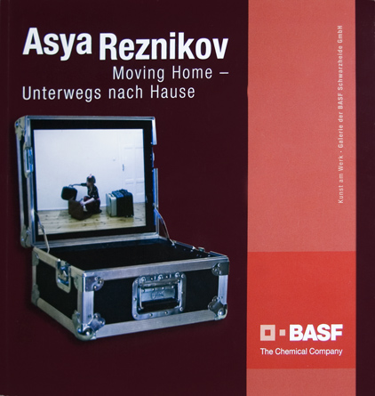 Asya Reznikov: Moving Home 2009 - by Richard Gassen and Erica Cooke© 2009 BASF Schwarzheide GmbH147 pages