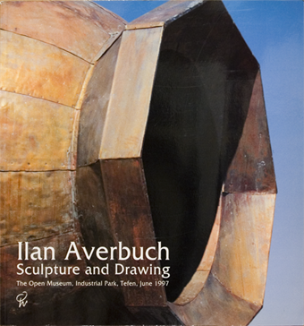 IIan Averbuch: Sculpture and Drawing - © 1997 The Open Museum, Tefen, Israel92 pages