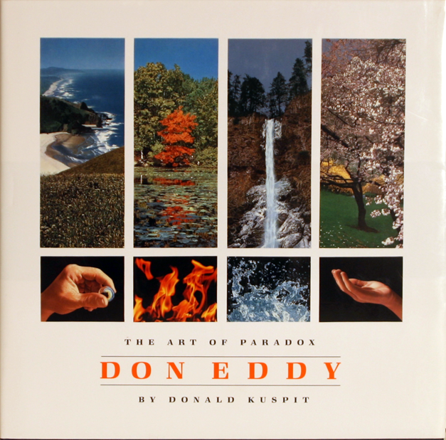 Don Eddy:The Art of Paradox - by Donald Kuspit©2002 Hudson Hills Press131 pages