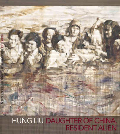 """Hung Liu:Daughter of China, Resident Alien - Published by American University Museum, Washington D.C. ©2016, Introduction ©2016 Jack Rasmussen """"Daughter of China, Resident Alien"""" ©2016 Jeff Kelley """"Dual Citizen"""" ©2016 John Yau, Conversation between Jeff Kelley and Peter Selz84 pages"""
