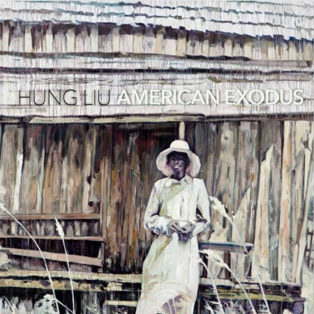 Hung Liu:American Exodus - Published by Nancy Hoffman Gallery Interview by Rachelle Reichert ©2016 Nancy Hoffman Gallery116 pages