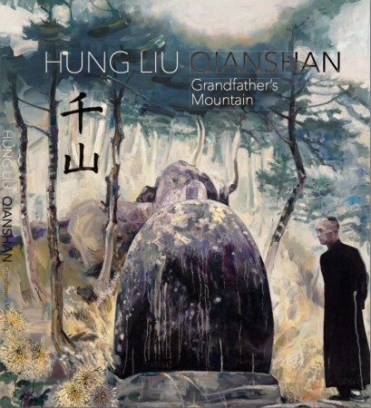 Hung Liu: Qian Shan - Published by Nancy Hoffman Gallery©201368 pages