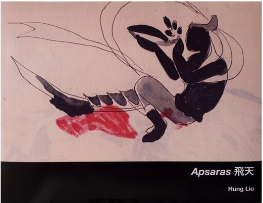 Hung Liu: Apsaras - Includes essay by Jeff Kelley©2009 Hung Liu22 pages