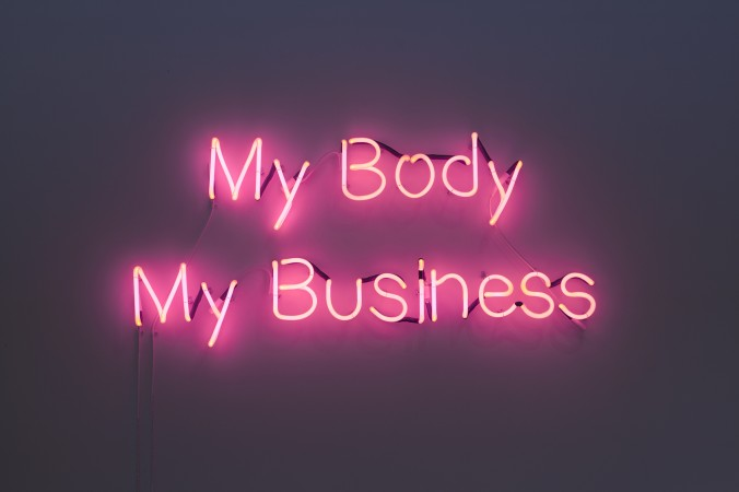 My Body My Business , 2014, Neon , 25 x 56 inches