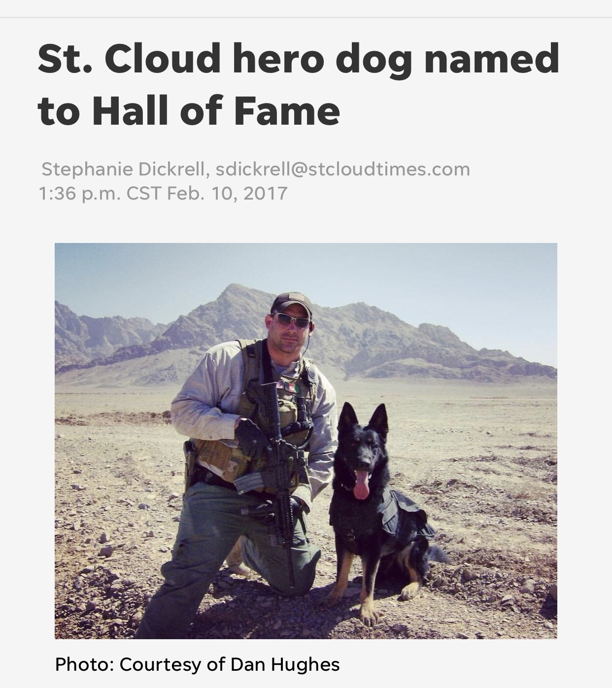 St. Cloud Times - A St. Cloud dog will receive a hero award and be inducted into a hall of fame in honor of his work supporting the military.K-9 Adak will be recognized at the annual convention of the Minnesota Veterinary Medical Association later this month.