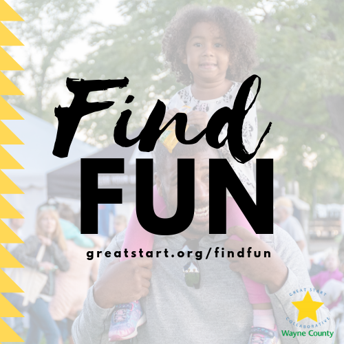 For events that you can take your family to in Wayne County, head over to  Find Fun .
