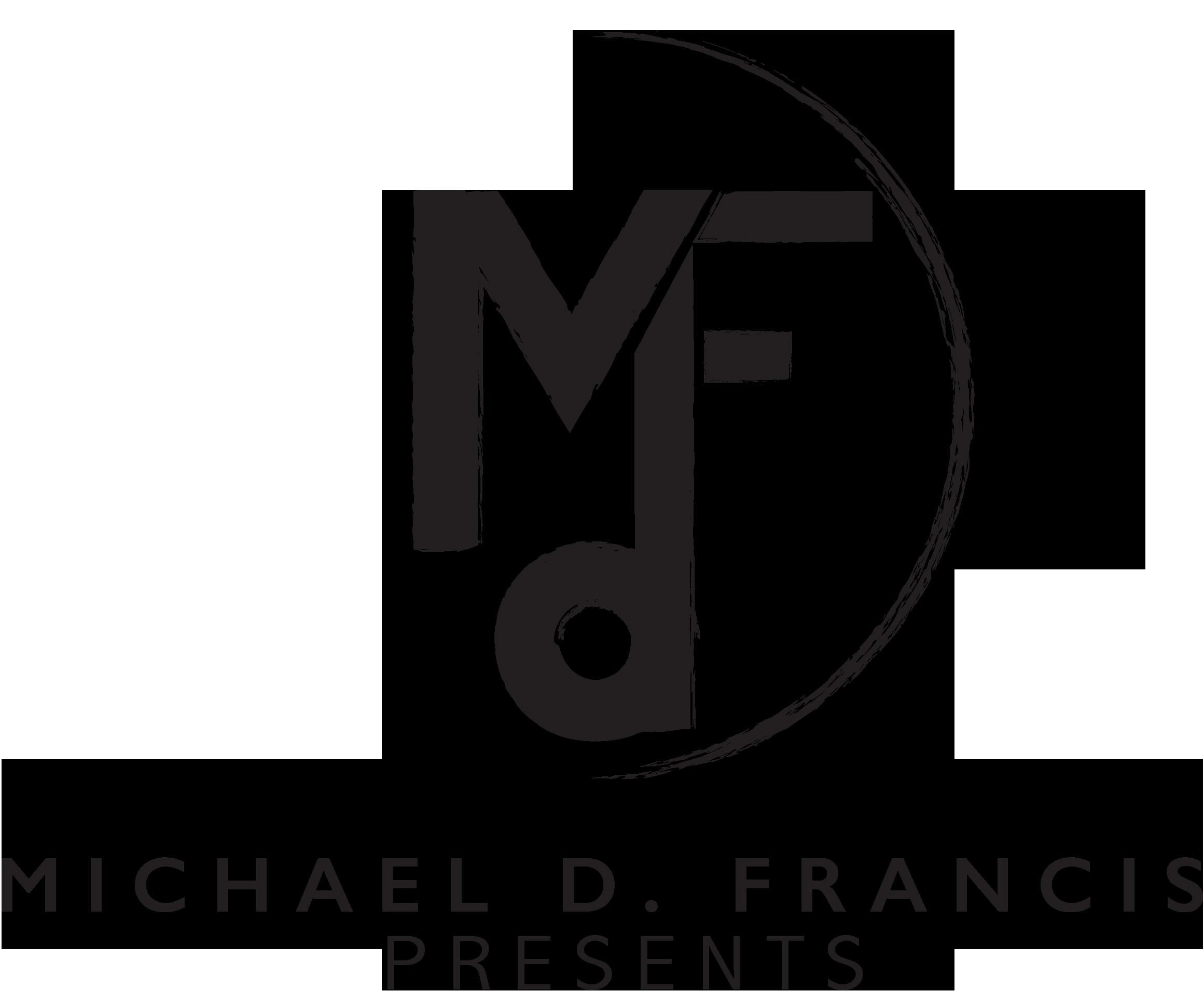 MichaelDFrancisPresents_OptionB_allBlack.png