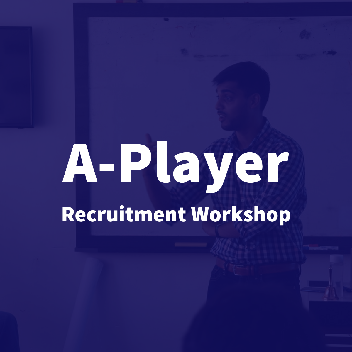 """Attend a workshop - on """"How to Recruit A-Players""""Designed to help HR leaders of growth stage startups and SMEs in Malaysia.- Pitch meaningful work- Stop relying on job sites.- Run more effective interviews"""