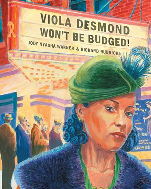 Viola Desmond Won't Be Budged.jpg