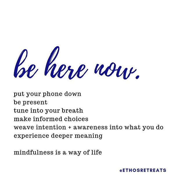 Do not dwell on the past, do not dream of the future. Concentrate the mind on the present moment. Be grateful for all that you have, do not wish for more. Be here now.  You are exactly where you are supposed to be. 🙏🏼✨