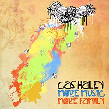 "Cas Haley - ""More Music More Family"""
