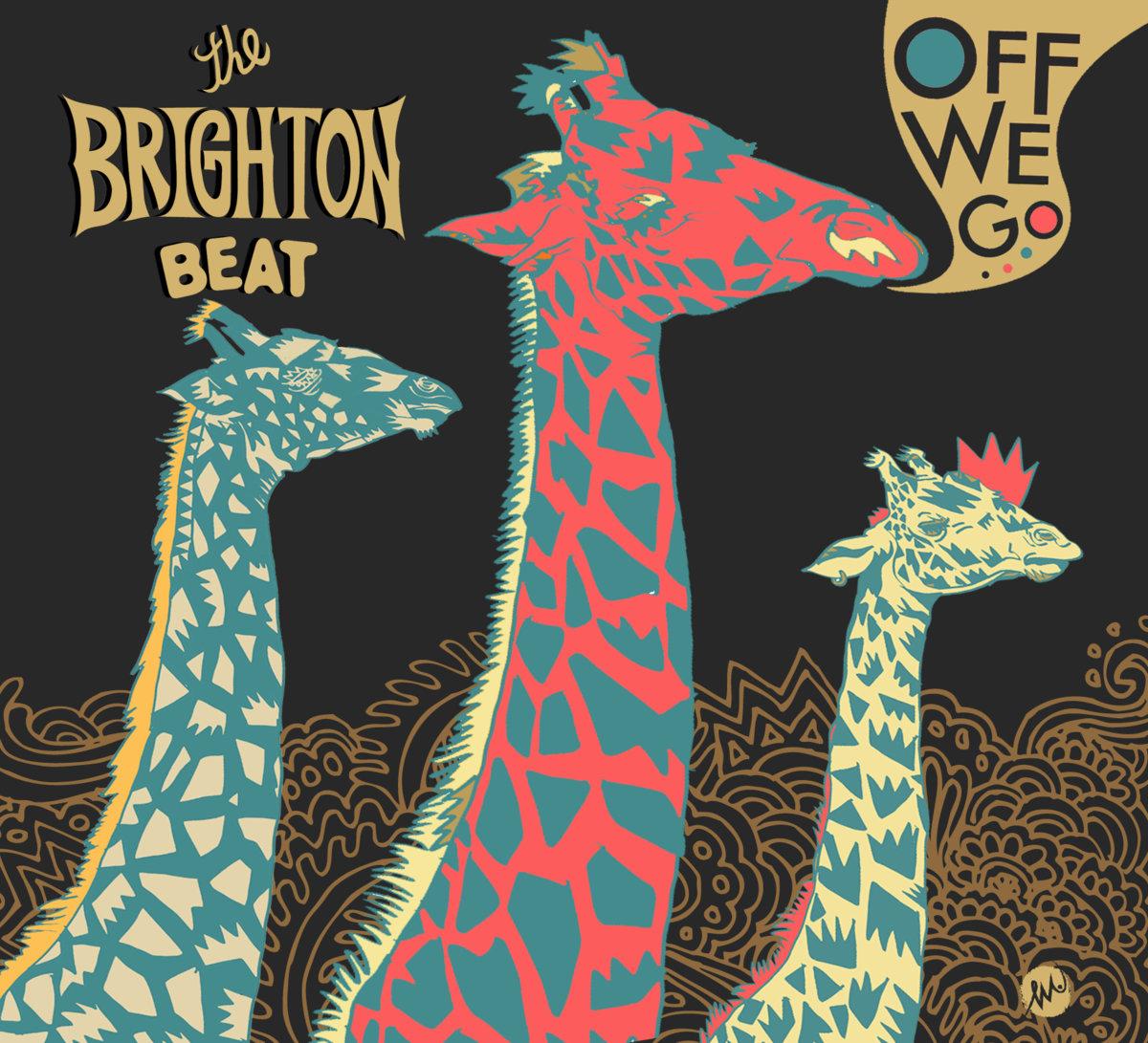 """The Brighton Beat - """"Off We Go"""""""