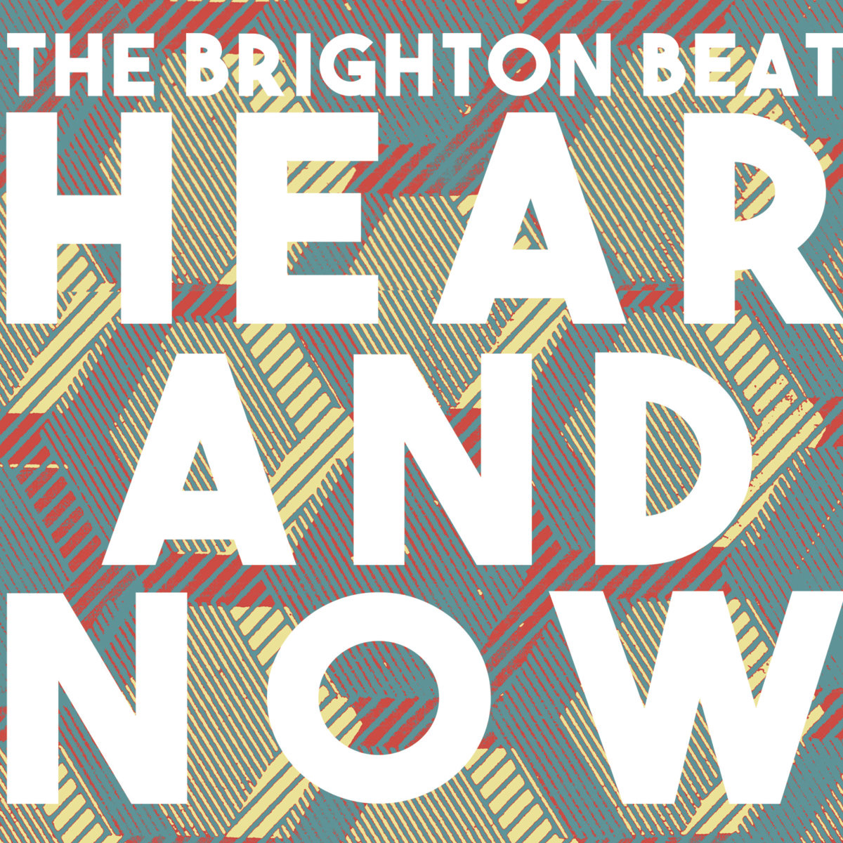 "The Brighton Beat - ""Here and Now"""