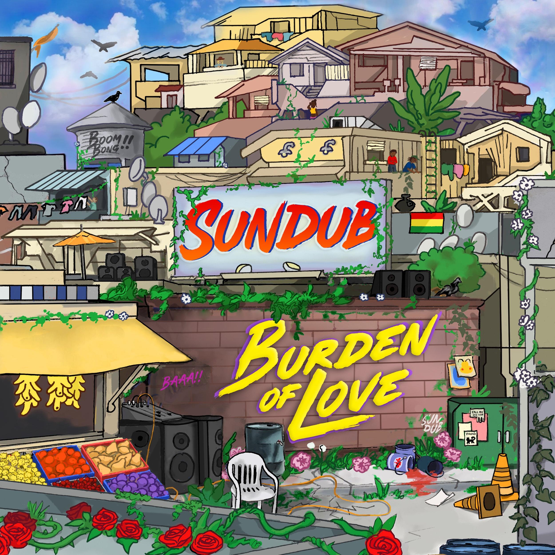 SUNDUB - Burden of Love (album)
