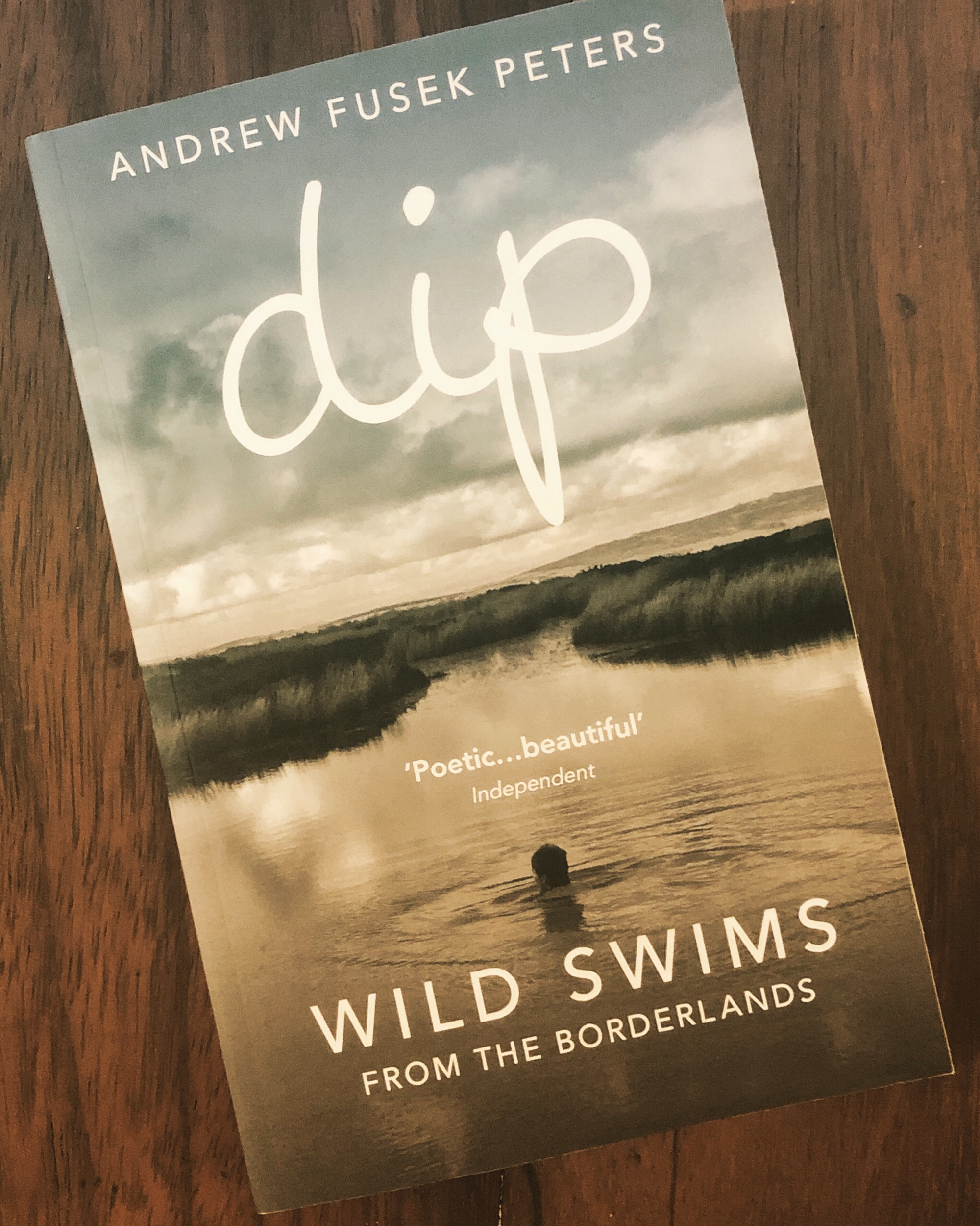 Andrew Fusek Peter' Dip: Wild swims from the Borderlands has been inspiring me to do more wild swimming