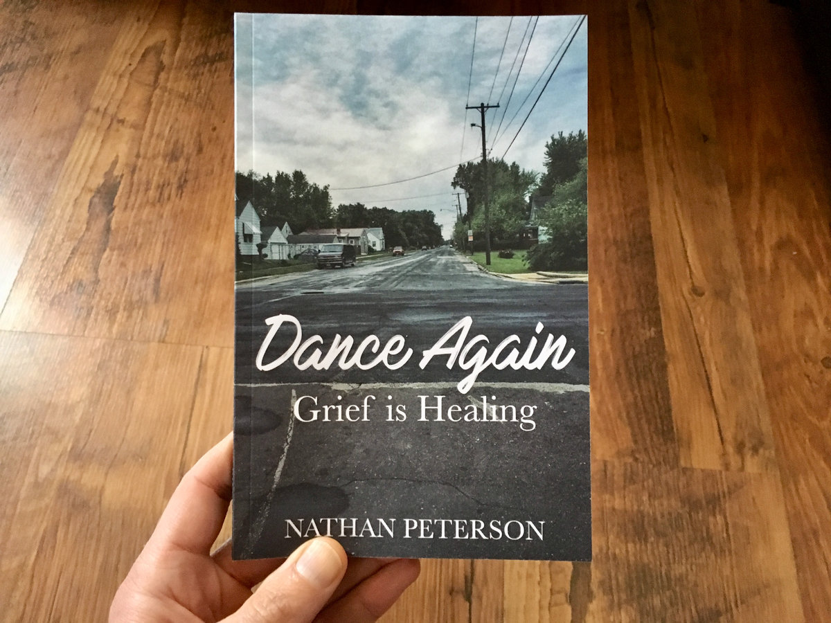 Dance Again: grief is healing   Written the year after Olivia's passing.   digital, paperback  or  signed paperback