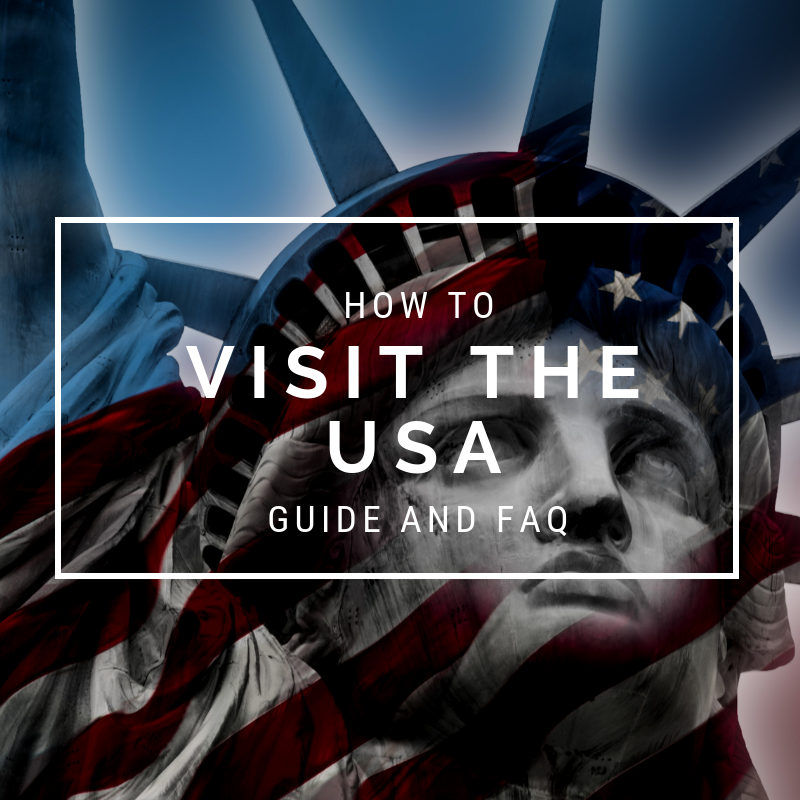 How to Visit the USA