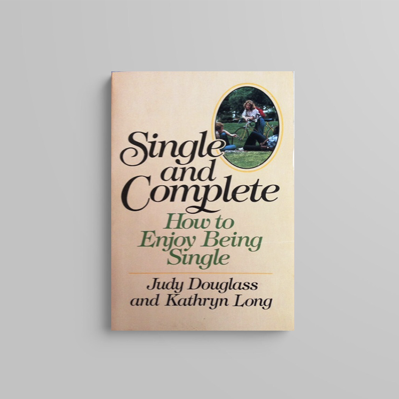 Single and Complete - Judy Downs Douglass