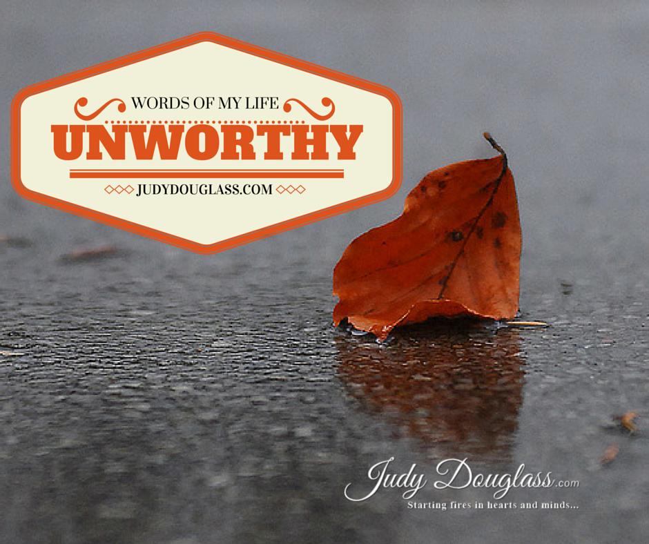 Words-of-my-life-6_-Unworthy.png