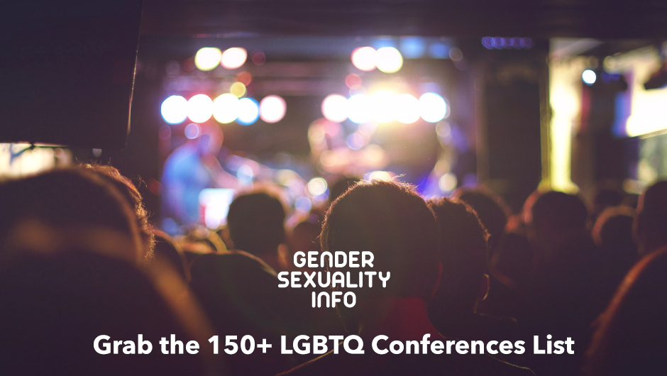The LGBTQ Conferences List - Launched in December, it's great for members of the LGBTQ community, friends and loved ones, and those who want to be better advocates (especially helping professionals). There's something for everyone!