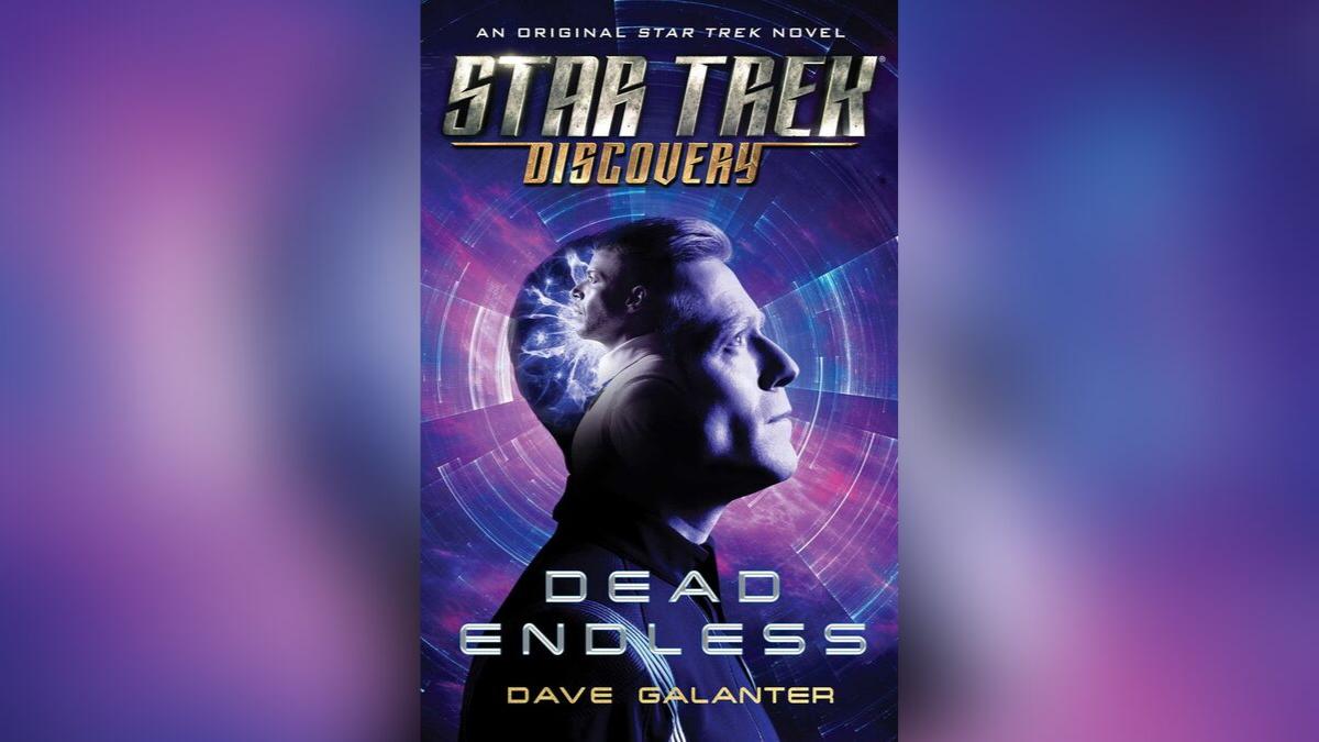 Star Trek: Discovery: Dead Endless.  Image courtesy of  Simon & Schuster .