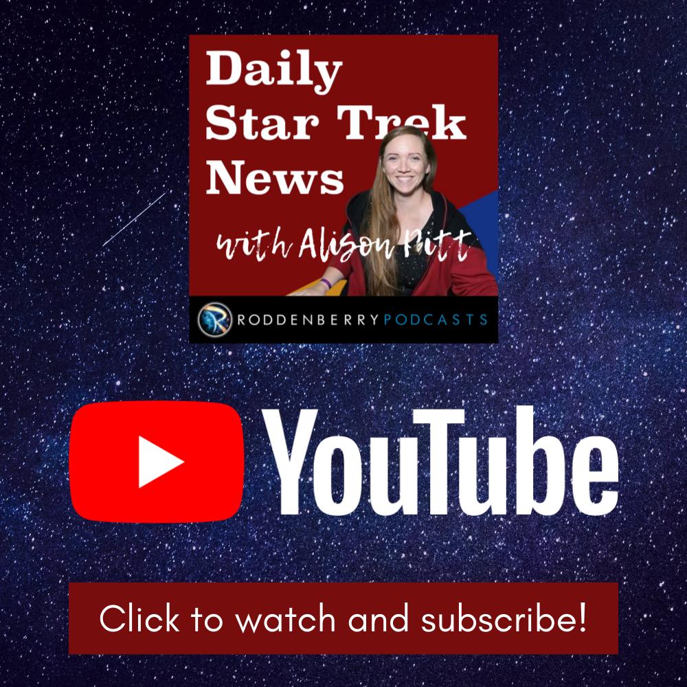 Watch Daily Star Trek News on YouTube!