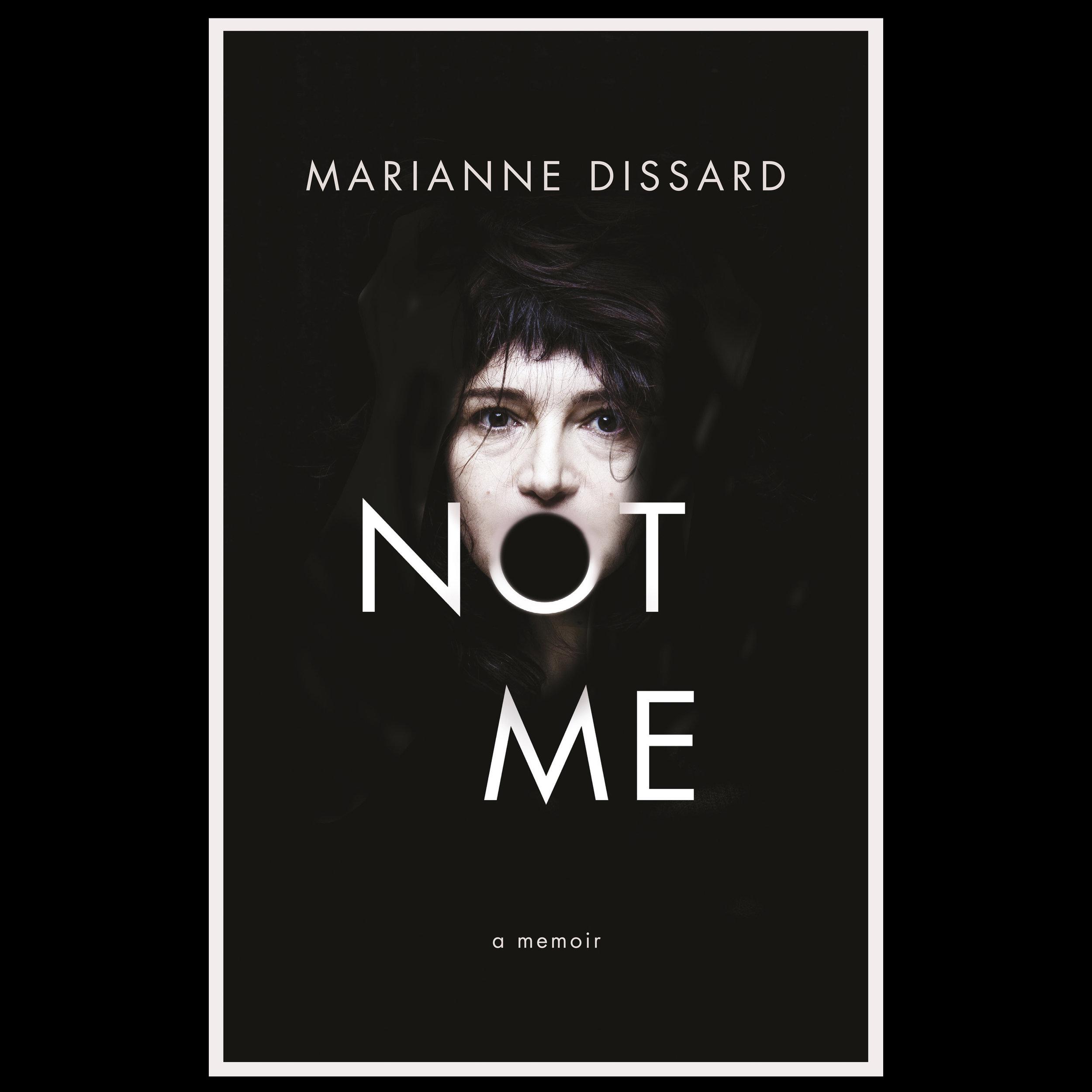 'Not Me' : a memoir.