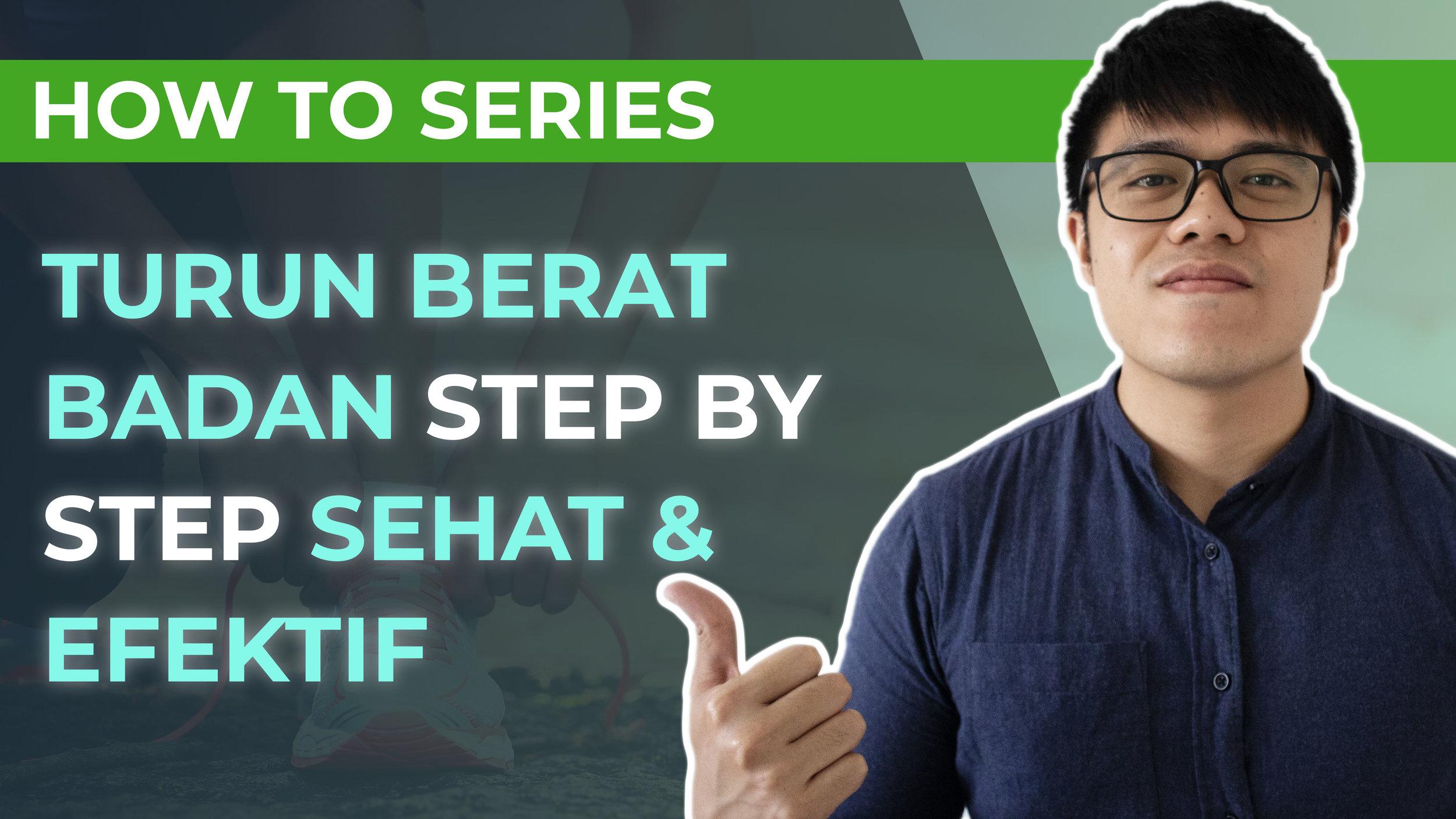how to series - turun berat badan step by step.jpg