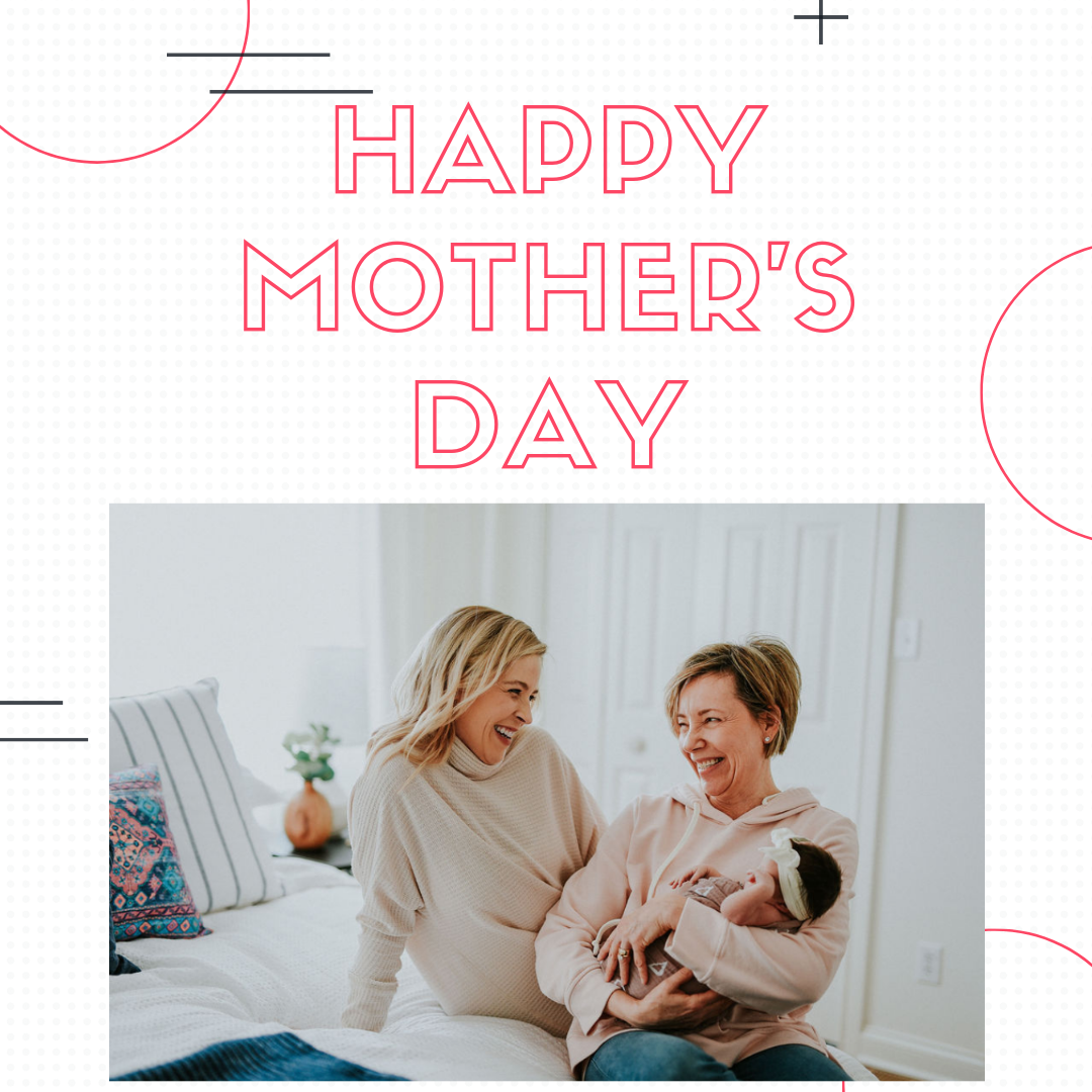Happy Mothers Day from the Modern Doula of Cincinnati
