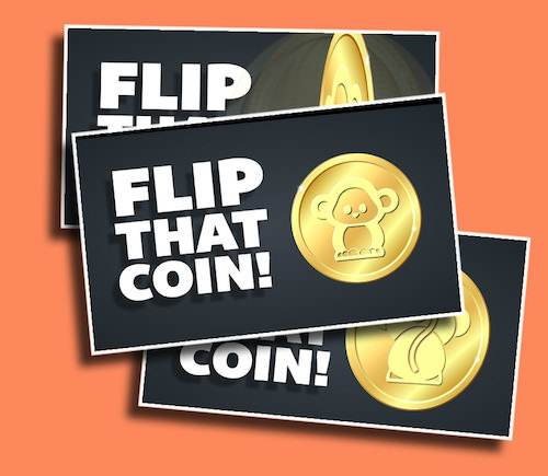 Flip That Coin - A great tie-breaker! You can even add your own logo to the coin!
