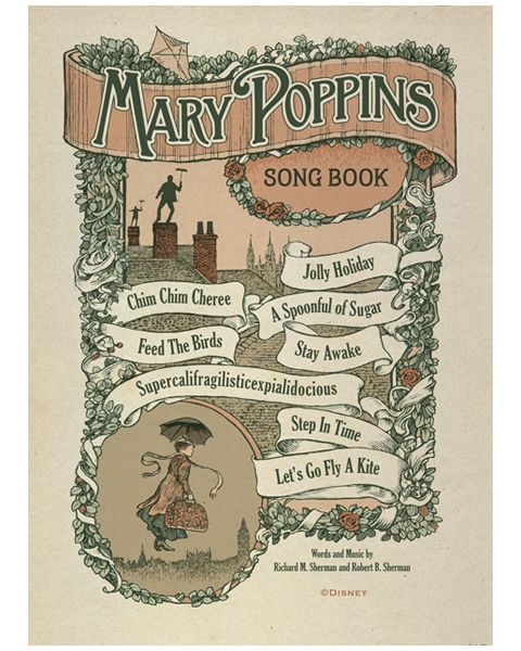 Disney Imagineering found me and hired me to invent from scratch a Mary Poppins Song Book to be used as a poster in a large hotel.