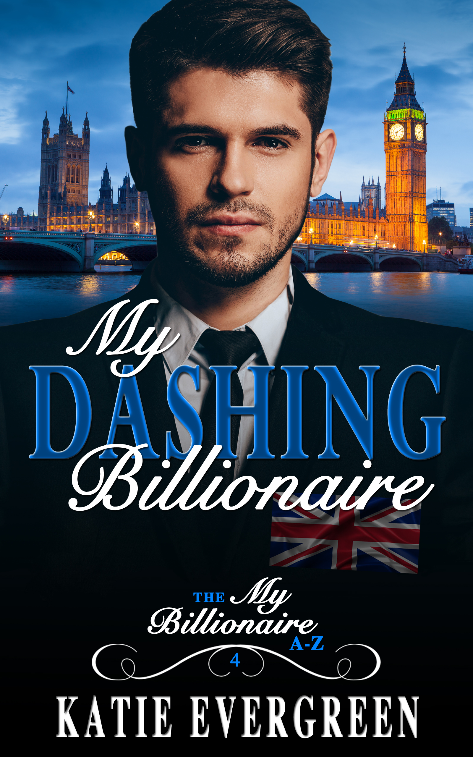 My Dashing Billionaire. - A secret romance that could rock the very fabric of the royal household.