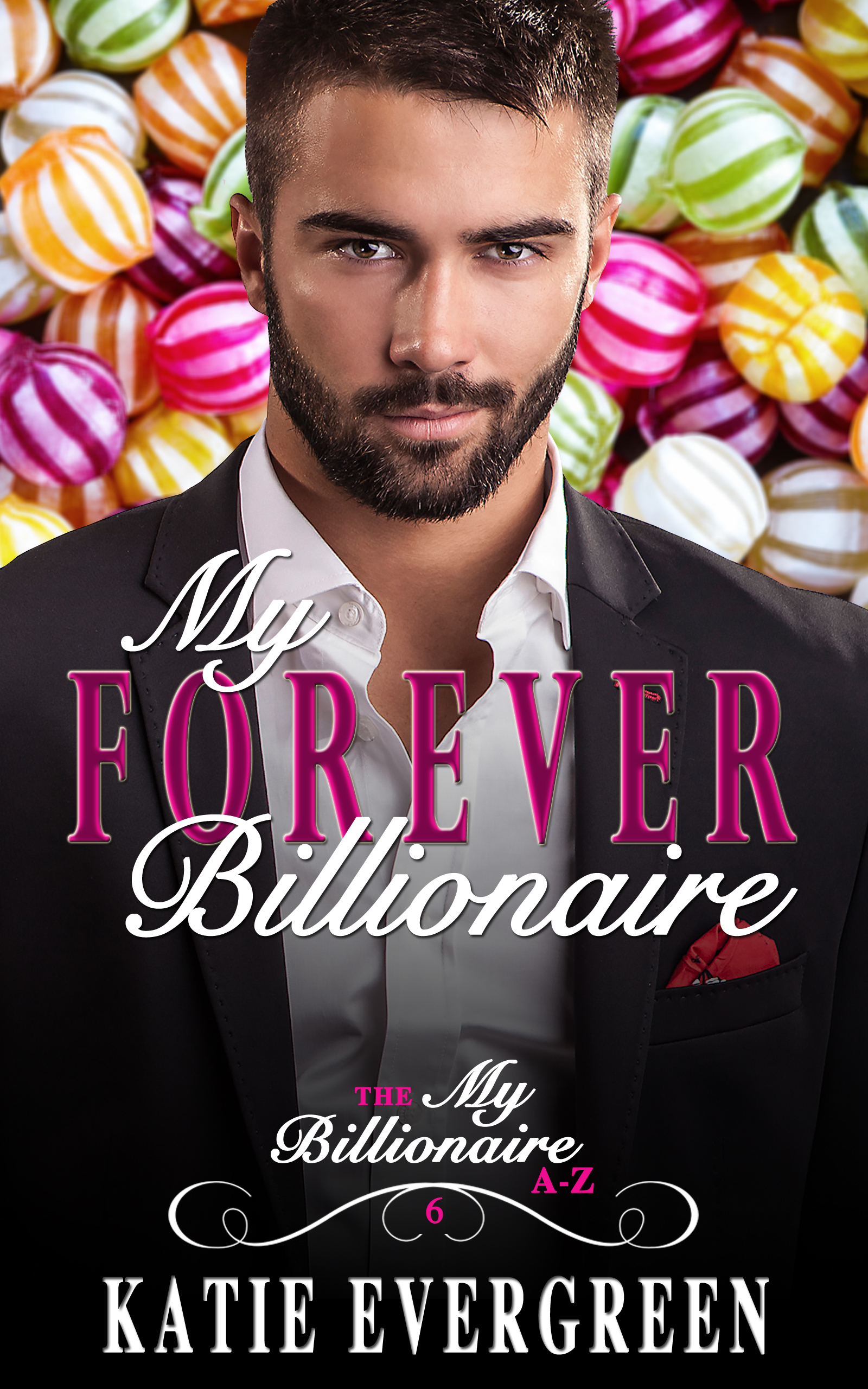 My Forever Billionaire. - Fate has brought them back together, but can fate mend their broken hearts and give them a happy forever after?