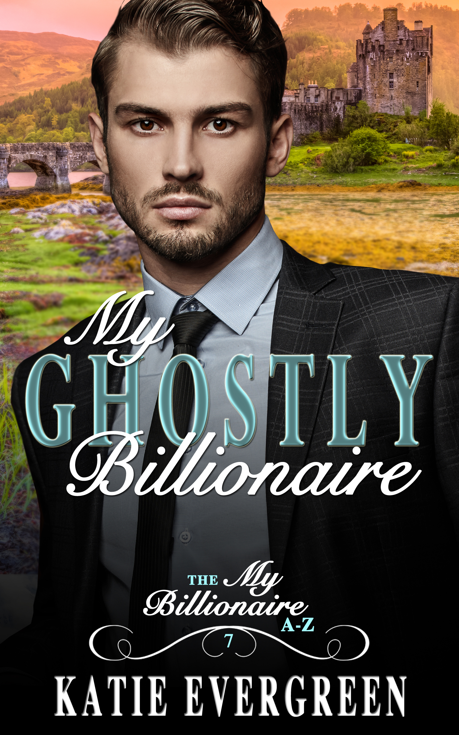 My Ghostly Billionaire - Thrown together in one of the most atmospheric locations on the planet, can they conquer their fears and banish the ghosts?