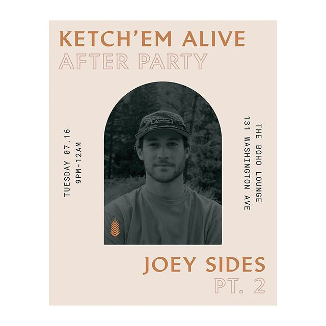Ketch'em Alive After Party with @joebubs pt. ✌🏼 is going down! Join us from 9pm - 12am to dance your pants off.