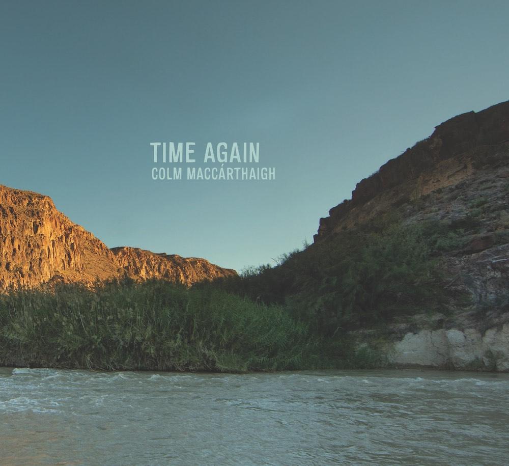 Colm+MacCárthaigh+•+Time+Again.jpg