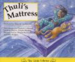 Thuli's Mattress - April 1996 24 pages | ISBN 9780521578639Out of Print**Winner of the 1996 IBBY/ASAHI Award for Literacy Promotion**The colourfully illustrated, indigenous story teaches mathematical logic and literacy to children aged 5 to 9. As one of the ten award-winning South African stories in the Little Library Maths Kit, Thuli's Mattress explores maths concepts such as size and proportion through the medium of the story. The full-colour illustrations and exciting, original narrative make each reading entertaining as well as educational.