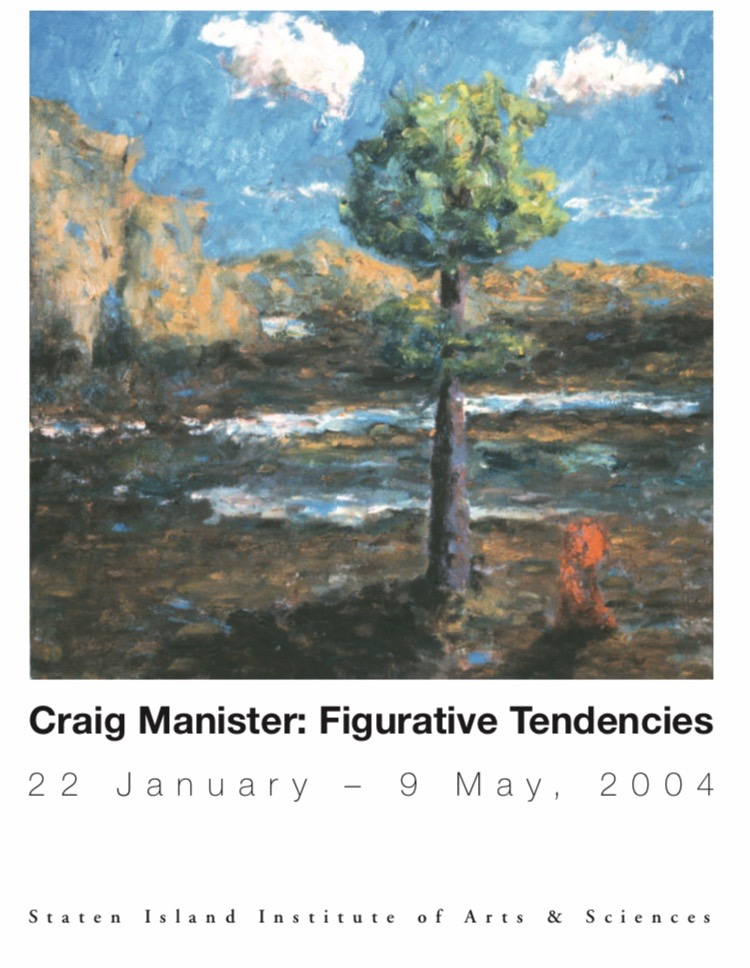 This catalog was produced to accompany the exhibition  Craig Manister: Figurative Tendencies   January 22-May 9, 2004 Staten Island Institute for Arts and Sciences  75 Stuyvesant Pl  Staten Island, NY 10301    DOWNLOAD CATALOG