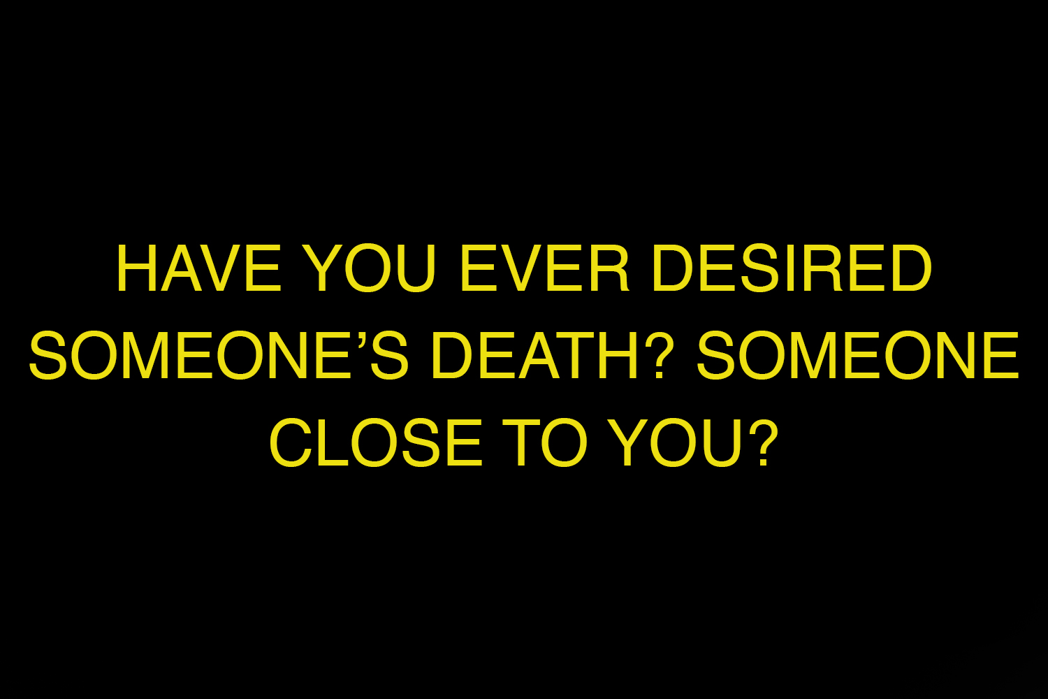 HAVE YOU EVER.jpg