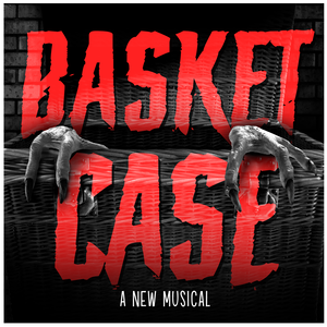 Basket Case - The Musical