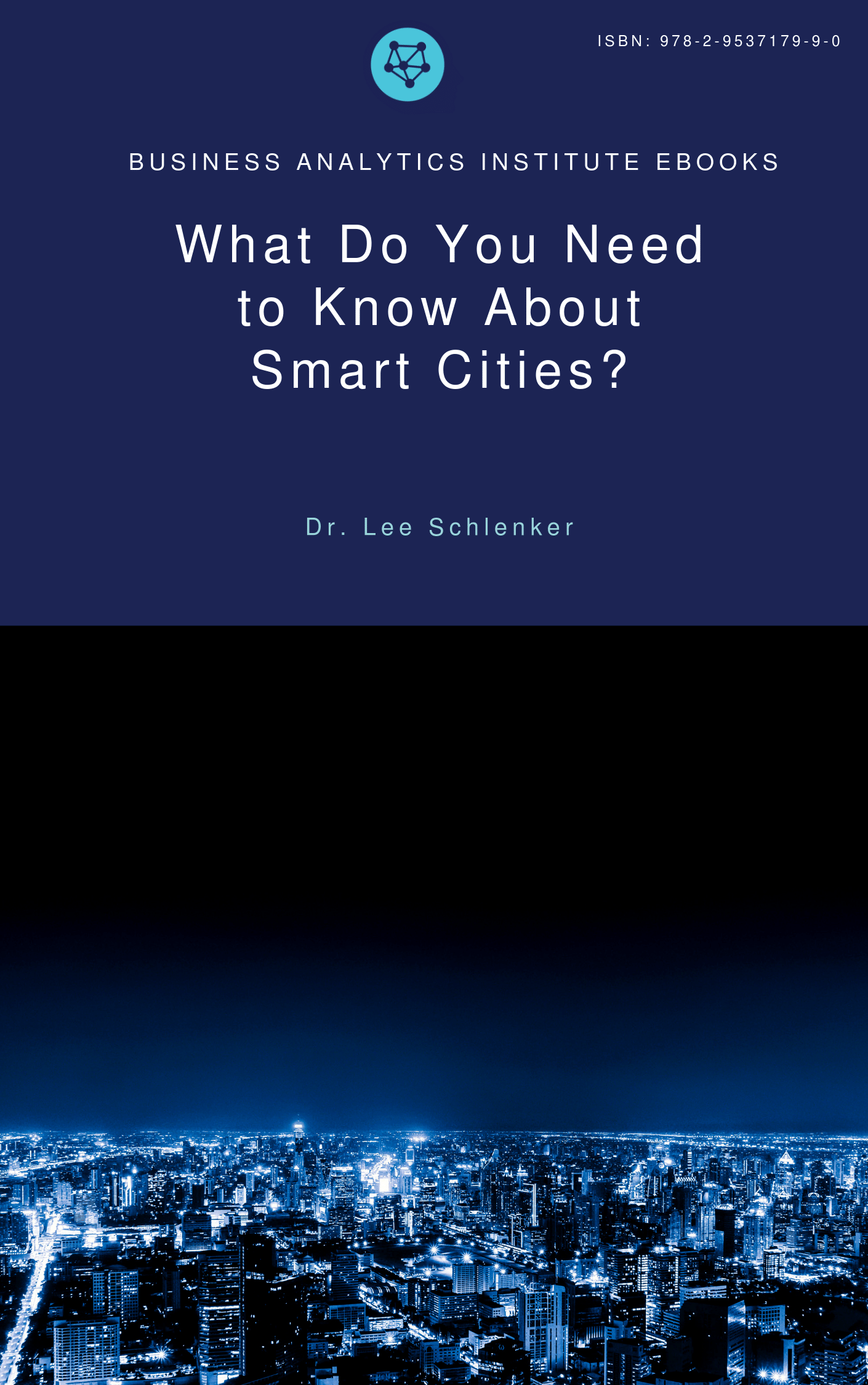 Free e-book: Smart Cities - Smart Cities are not defined by the sophistication of their technical infrastructure but by the readiness of their citizens to act in the best interests of the community.Smart Cities are built around shared mindsets of leveraging Data Science to address current and future societal challenges. Because public organizations, resources, and interests differ markedly from those found in the private sector, the use of Data Science in Smart Ciies requires data practices tailored to the realities of City, State and regional governance. The success of Smart Cities initiatives will depend upon its stakeholders transforming data into services for the benefit and well-being of the community.