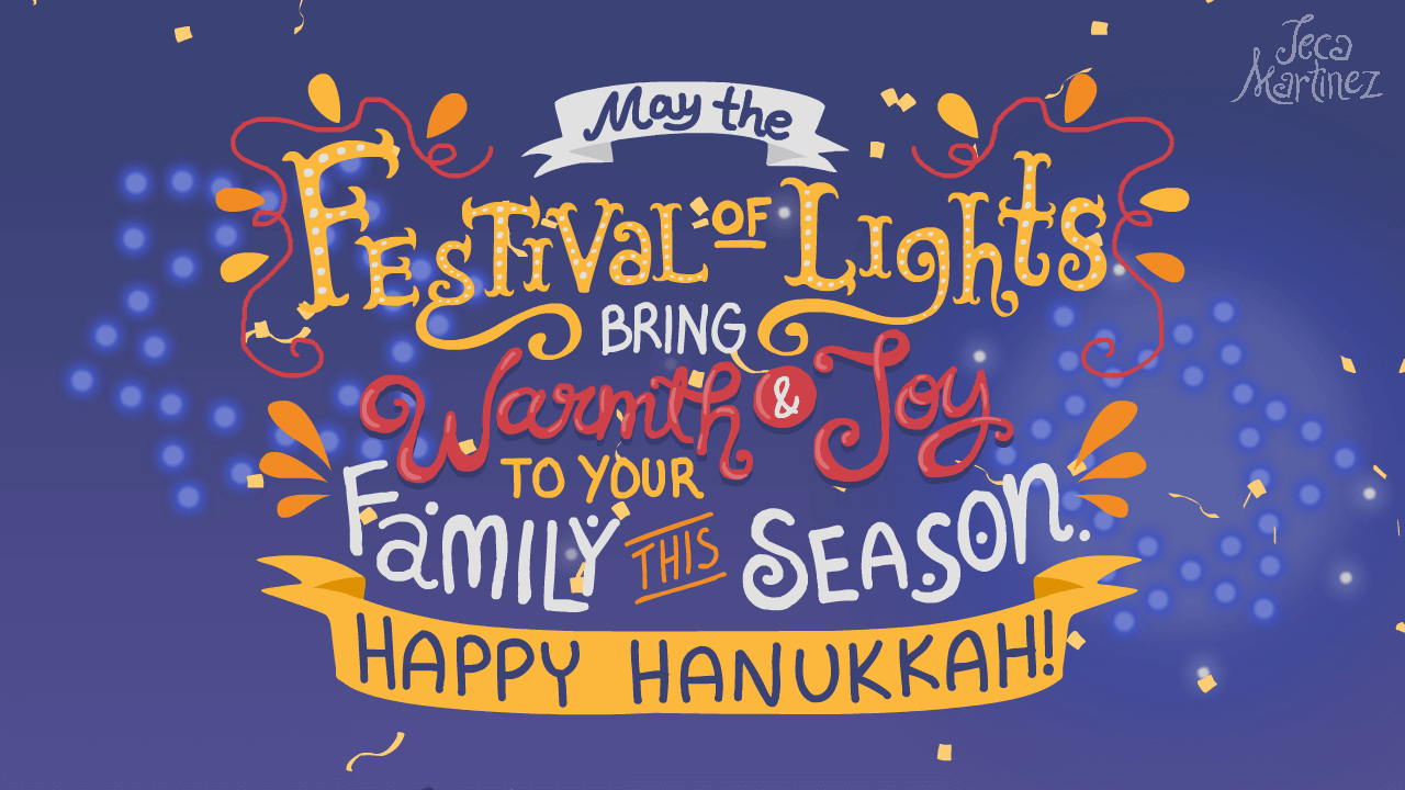 Hanukkah Hand Lettered Quote from Festival of Lights Animation for Hallmark by Jeca Martinez