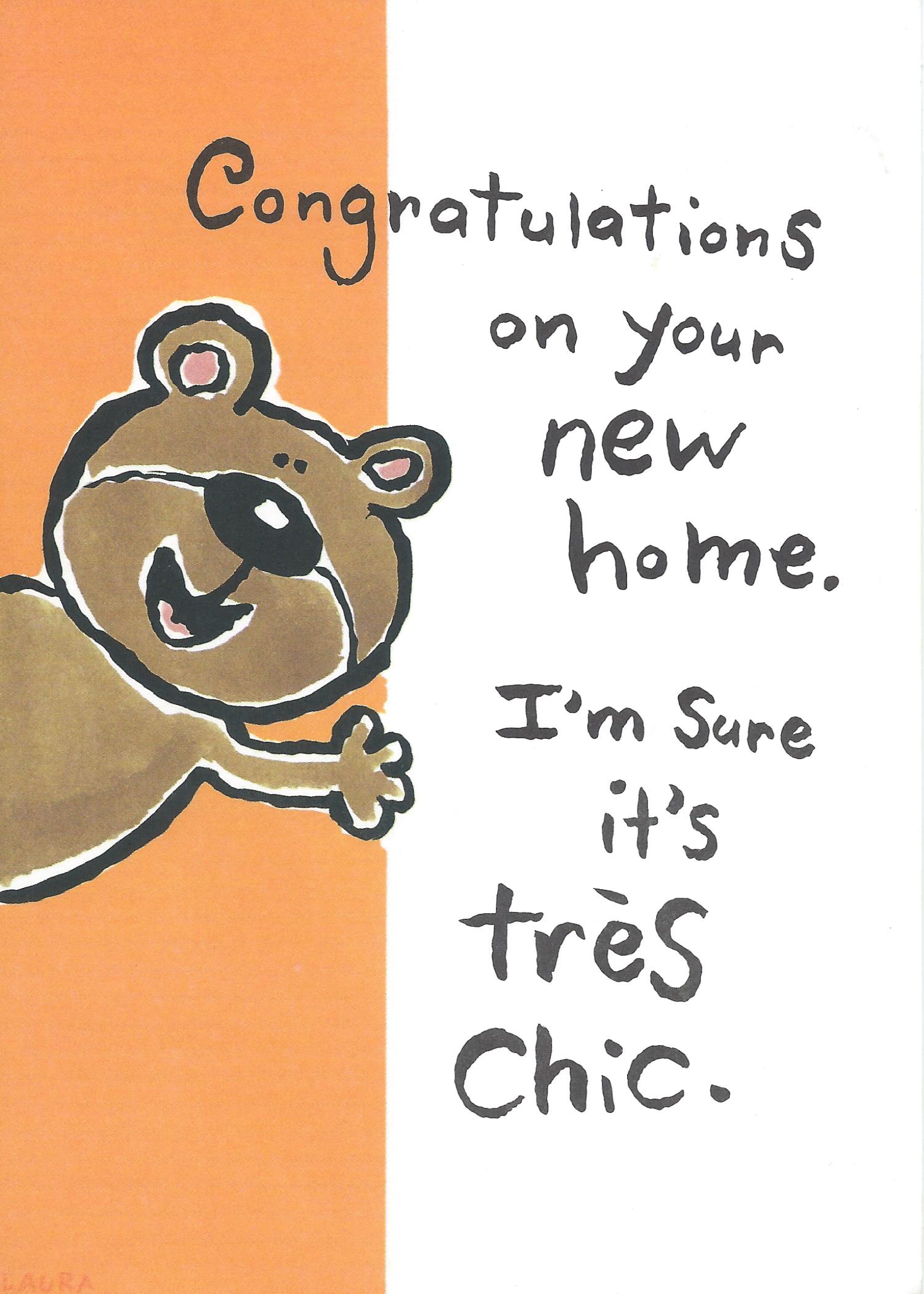 Congratulations on your new home. I'm sure it's tres chic.
