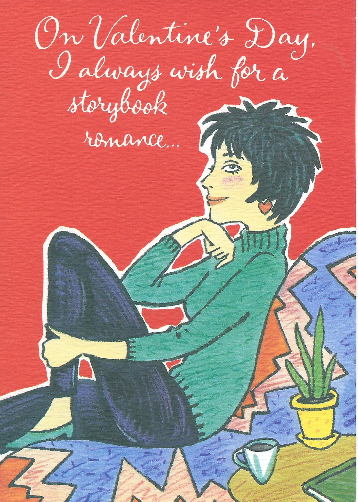 On Valentine's Day, I always wish for a storybook romance...