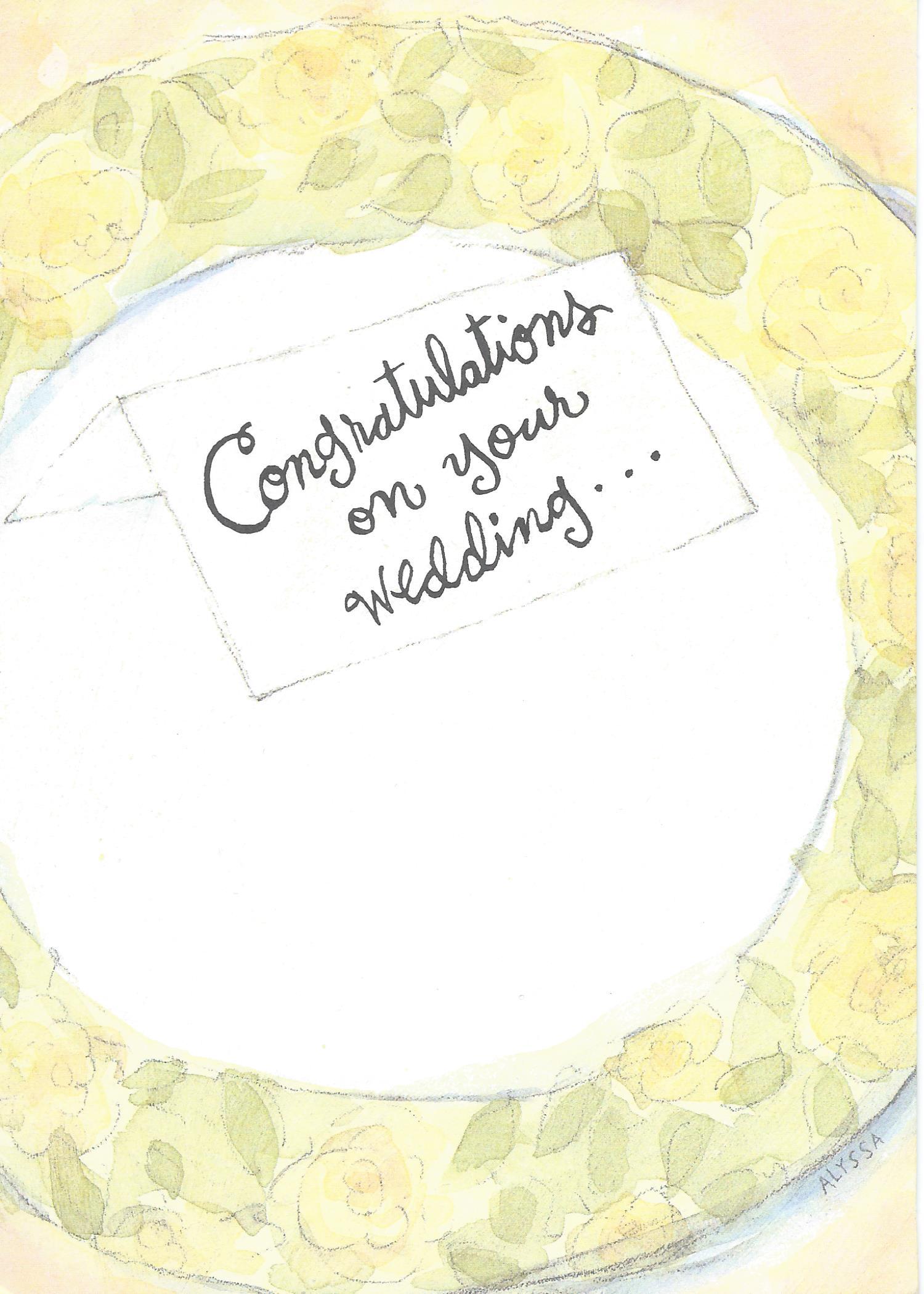 Congratulations on your wedding...