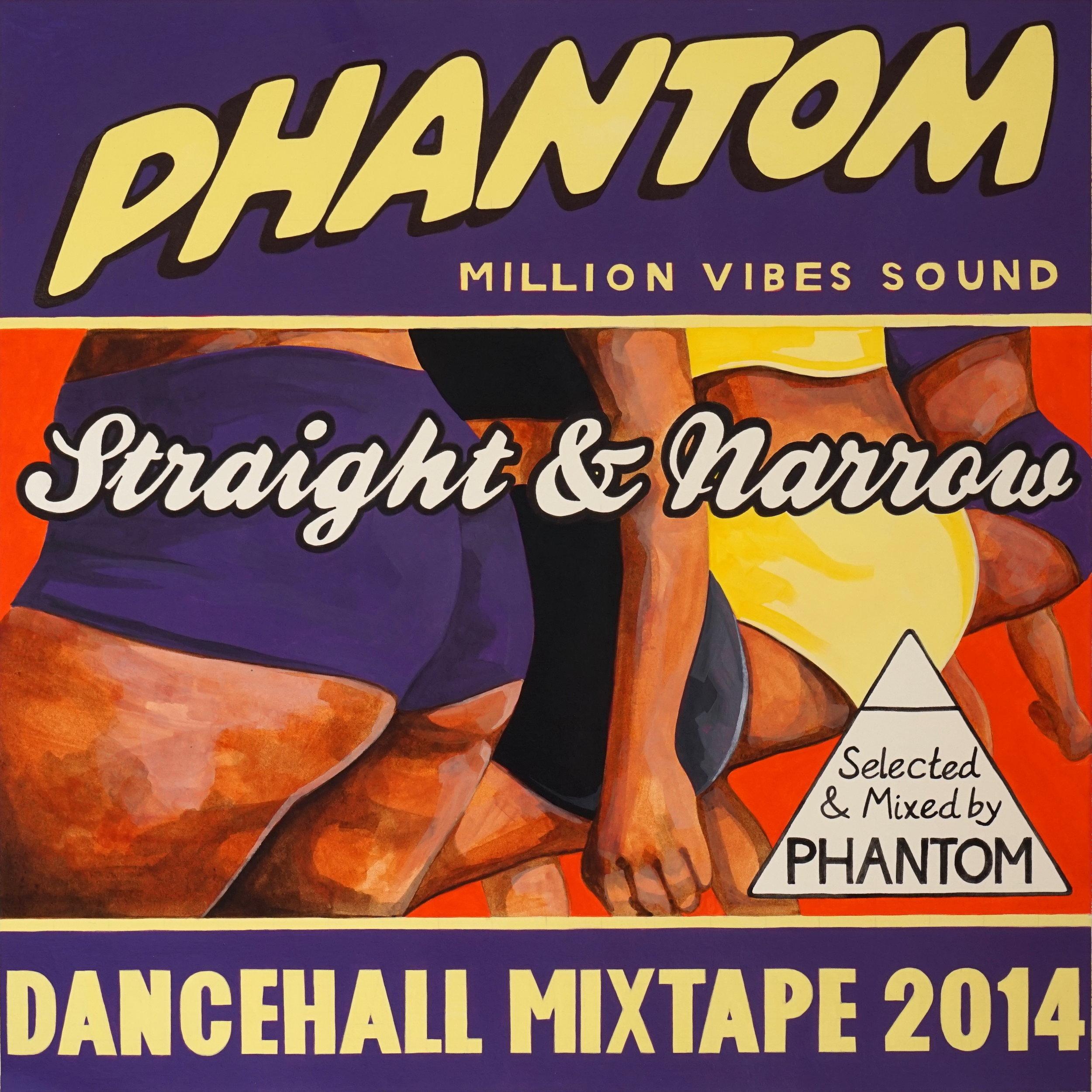 DJ Phantom (Million Vibes Sound) - Straight & Narrow (mixtape)