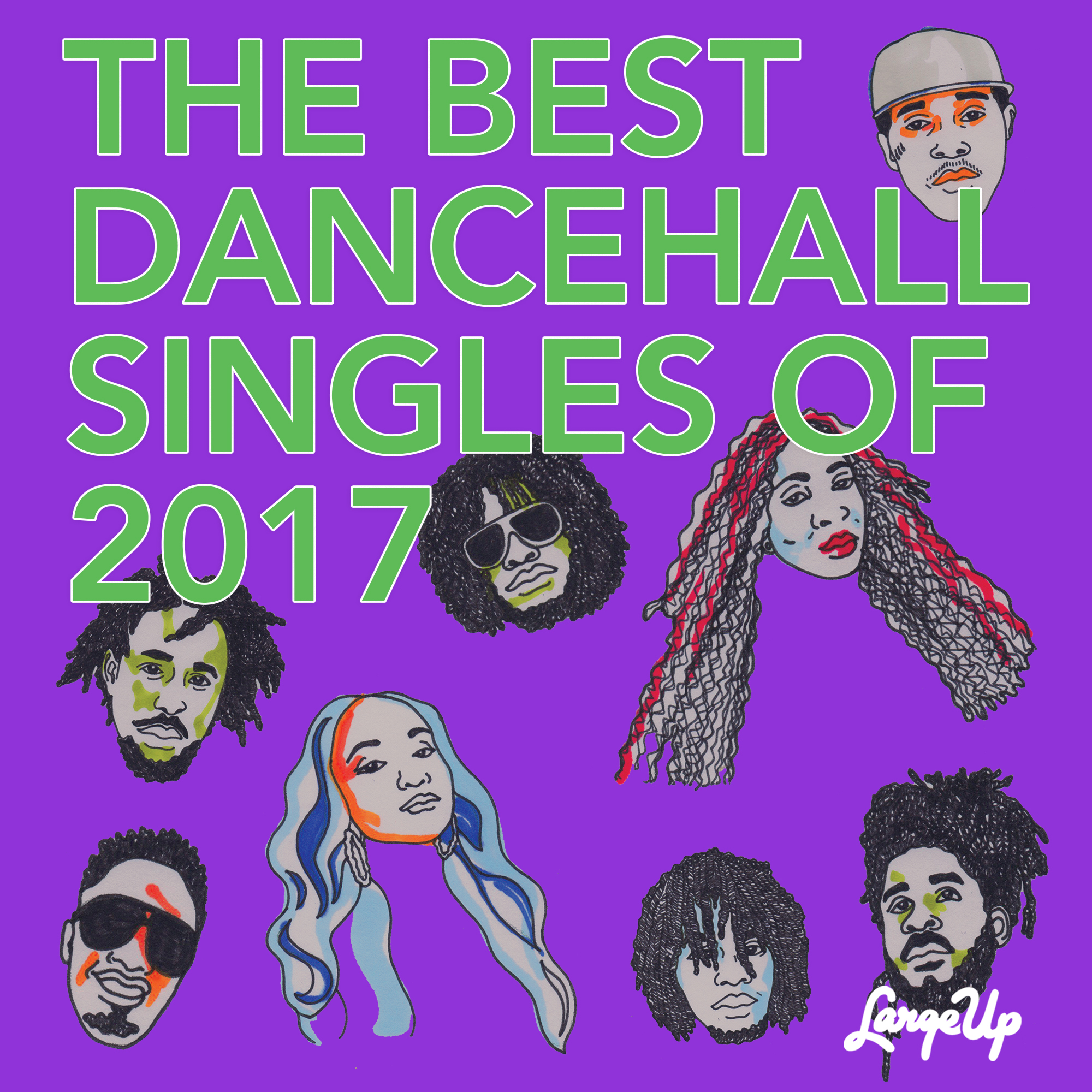 LargeUp.com - The Best Dancehall Singles of 2017